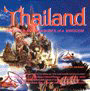 Thailand Discover the Treasures of a Kingdom