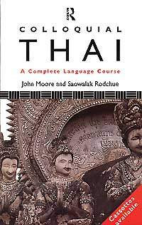 Colloquial Thai A Complete Language Course